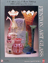 Fenton Art Glass A Centenial of Glassmaking